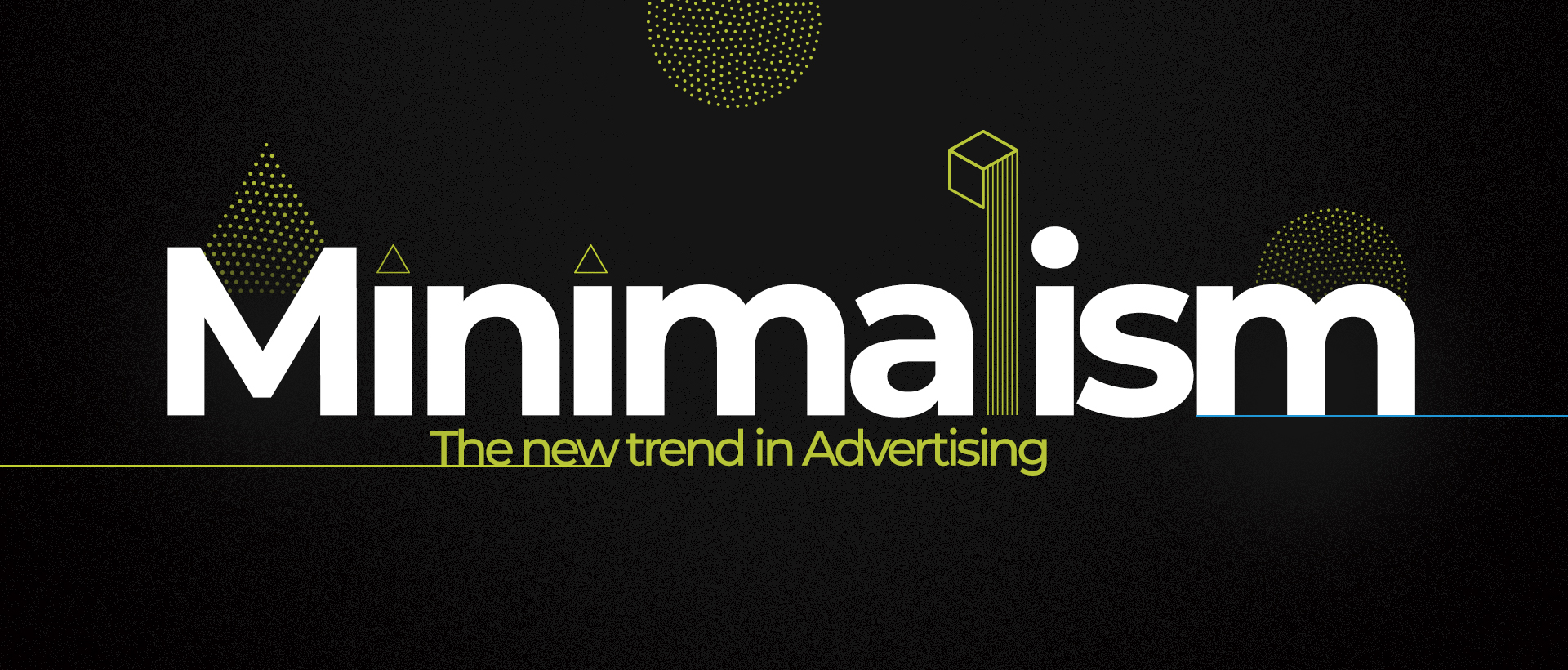 Minimalism – The new trend in Advertising