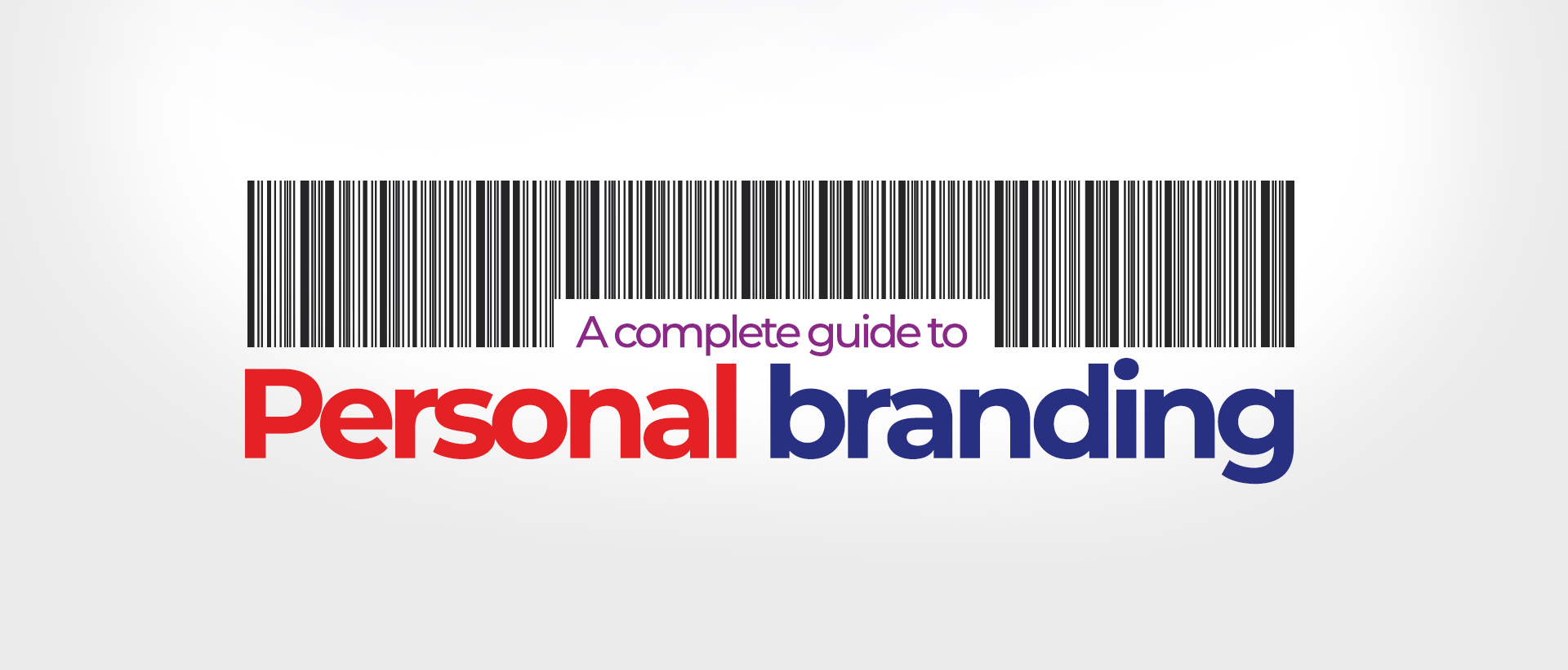 A complete guide to personal branding