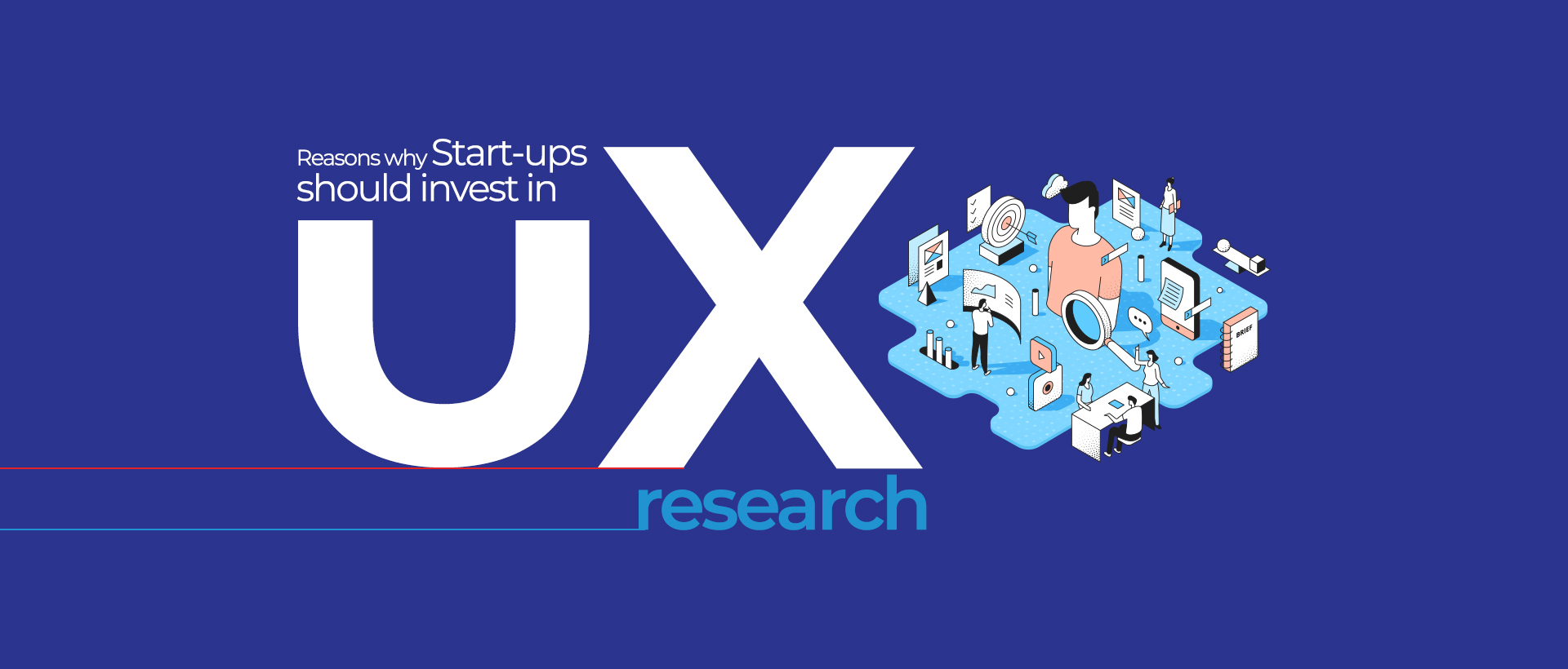 Reasons why Start-ups should invest in UX research