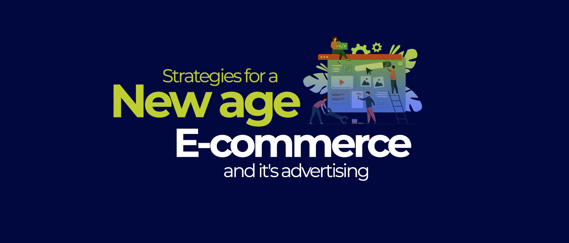 Strategies for a new age: e-commerce and it's advertising